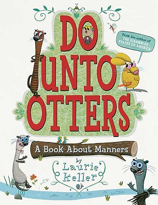 Do Unto Otters By Keller, Laurie